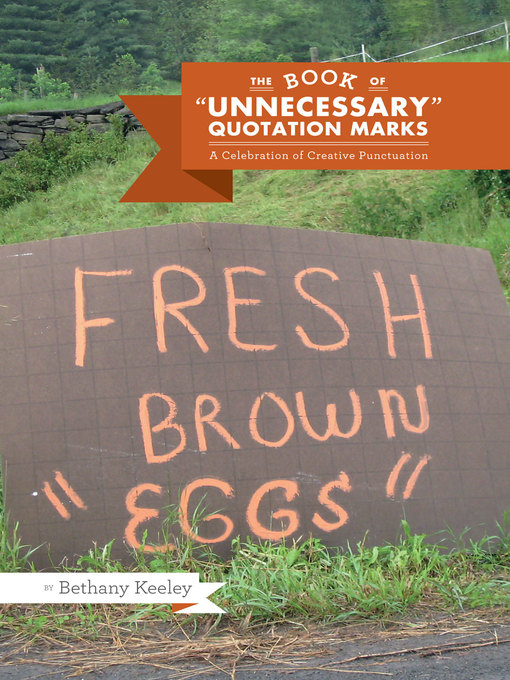 The Book of Unnecessary Quotation Marks (eBook): A Celebration of Creative Punctuation