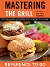 Mastering the Grill Deck (eBook): 50 Red Hot Recipes