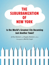 The Suburbanization of New York (eBook): Is the World's Greatest City Becoming Just Another Town?