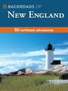 Backroads of New England Deck (eBook): 50 Northeast Adventures