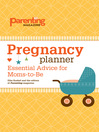 Pregnancy Planner (eBook): Essential Advice for Moms-to-Be