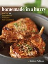 Homemade in a Hurry (eBook): More than 300 Shortcut Recipes for Delicious Home Cooked Meals
