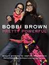 Bobbi Brown Pretty Powerful (eBook)