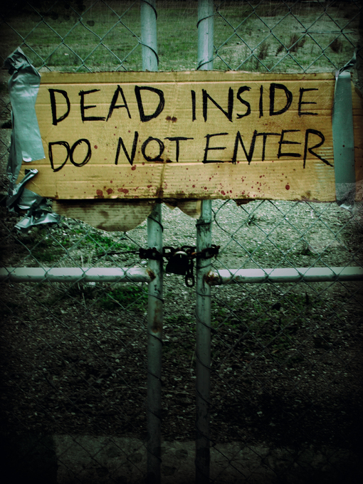 Dead Inside: Do Not Enter (eBook): Notes from the Zombie Apocalypse