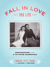 Fall in Love for Life (eBook): Inspiration from a 73-Year Marriage