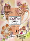 Coffee Cakes (eBook): Simple, Sweet, and Savory