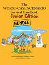 Worst Case Scenario Survival Junior Bundle (Books 1-3) (eBook): WCS Survival Jr, WCS Extreme Jr, WCS Weird Jr