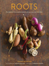 Roots (eBook): The Definitive Compendium with more than 225 Recipes