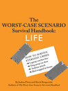The Worst-Case Scenario Survival Handbook (eBook): Life