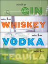 Mini Bar Bundle (eBook): A Little Book of Big Drinks