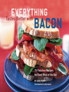 Everything Tastes Better with Bacon (eBook): 7 Fabulous Recipes for Every Meal of the Day