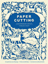 Paper Cutting Book (eBook): Contemporary Artists, Timeless Craft