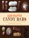 Hand-Crafted Candy Bars (eBook): From-Scratch, All-Natural, Gloriously Grown-Up Confections