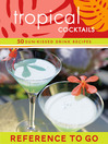 Tropical Cocktails Deck (eBook): 50 Sun-Kissed Drink Recipes
