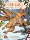 Fire Race (eBook): A Karuk Coyote Tale of How Fire Came to the People