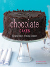 Chocolate Cakes (eBook): 50 Great Cakes for Every Occasion