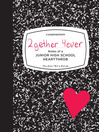 2Gether 4Ever (eBook): Notes of a Junior High School Heartthrob