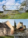Local Architecture (eBook): Building Place, Craft, and Community