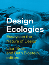 Design Ecologies (eBook): Essays on the Nature of Design