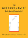 Worst-Case Scenario 2012 Daily Survival Calendar (eBook)