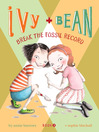 Ivy and Bean Break the Fossil Record eBook