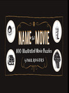 Name That Movie (eBook): 100 Illustrated Movie Puzzles