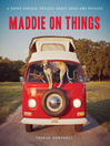 Maddie on Things (eBook)