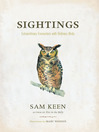 Sightings (eBook): Extraordinary Encounters with Ordinary Birds