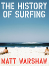 The History of Surfing (eBook)