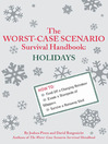 The Worst-Case Scenario Survival Handbook (eBook): Holidays
