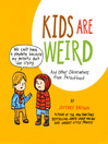 Kids Are Weird (eBook)