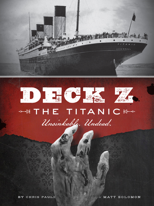 Deck Z - The Titanic (eBook): Unsinkable. Undead.