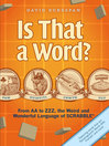 Is That a Word? (eBook): From AA to ZZZ, the Weird and Wonderful Language of SCRABBLE