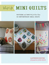 Whip Up Mini Quilts (eBook): Patterns and How-to for 26 Contemporary Small Quilts