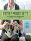 Picture Perfect Knits (eBook): Step-by-Step Intarsia with More Than 75 Inspiring Patterns