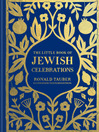 The Little Book of Jewish Celebrations (eBook)