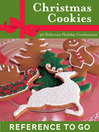 The Christmas Cookie Deck (eBook): 50 Delicious Holiday Confections