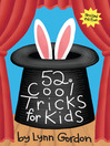 52® Cool Tricks for Kids
