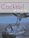 Cocktail Hour Deck (eBook): 50 Classic Recipes