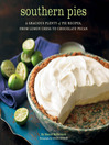 Southern Pies (eBook): A Gracious Plenty of Pie Recipes, from Lemon Chess to Chocolate Pecan
