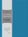 Getting Groomed (eBook): The Ultimate Wedding Planner for Gay Grooms