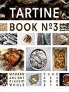 Tartine Book No. 3 (eBook): Modern Ancient Classic Whole
