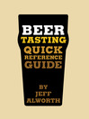 Beer Tasting (eBook): Quick Reference Guide