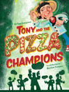 Tony and the Pizza Champions (eBook)
