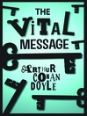 The Vital Message (eBook): A Spiritual Adventure