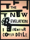 The New Revelation (eBook): A Spiritual Adventure