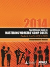 Your Ultimate Guide to Mastering Workers' Comp Costs 2014 (eBook): Reduce Costs 20% to 50%