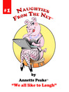We All Like to Laugh (eBook): Naughties From The Net Series, Book 1