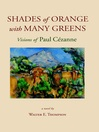 Shades of Orange with Many Greens (eBook): Visions of Paul Cézanne