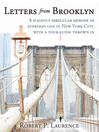 Letters From Brooklyn (eBook): A Slightly Irregular Memoir of Everyday Life in New York City, with a Tour Guide Thrown in